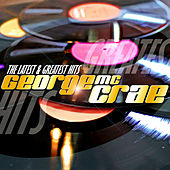 The Latest & Greatest Hits by George McCrae