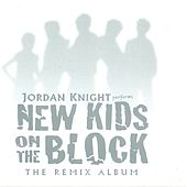 performs New Kids on the Block (The Remix Album) by Jordan Knight