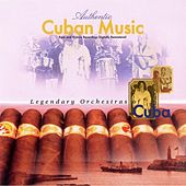 Play & Download Legendary Orchestras of Cuba by Various Artists | Napster