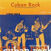 Play & Download Cuban Rock by Various Artists | Napster