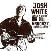 Play & Download Comes A-Visitin' Big Bill Broonzy Comes A-Singin' by Various Artists | Napster