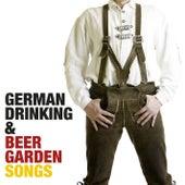 German Drinking & Beer Garden Songs by Bavarian Beersinger