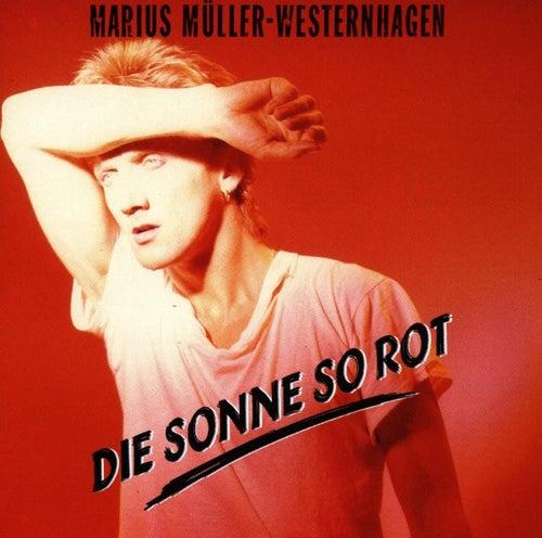Play & Download Die Sonne So Rot by Westernhagen | Napster