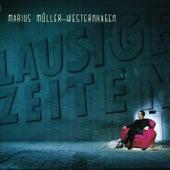 Play & Download Lausige Zeiten by Westernhagen | Napster