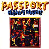 Play & Download Heavy Nights by Klaus Doldingers Passport | Napster
