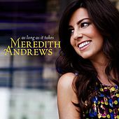 Play & Download As Long As It Takes by Meredith Andrews | Napster
