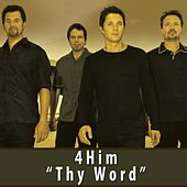 Play & Download Thy Word by 4 Him | Napster
