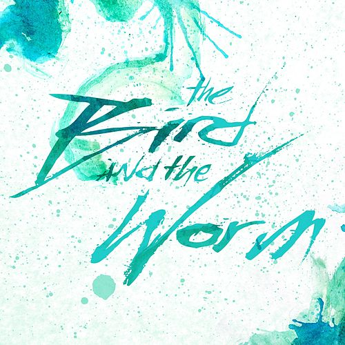 The Bird And The Worm EP by The Used