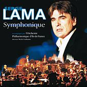 Play & Download Symphonique by Serge Lama | Napster