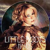 Play & Download Hands by Little Boots | Napster
