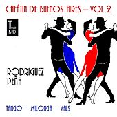 Play & Download Cafetín de Buenos Aires, Vol. 2 - Rodriguez Peña by Various Artists | Napster