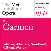 Play & Download Bizet: Carmen Carmen (March 15, 1941) by Various Artists | Napster