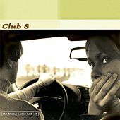 Play & Download The Friend I Once Had by Club 8 | Napster