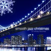 Play & Download Smooth Jazz Christmas by Performance Artist | Napster