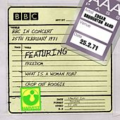 Play & Download BBC In Concert (25th February 1971) by Edgar Broughton Band | Napster