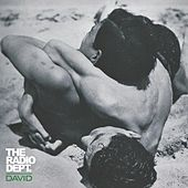Play & Download David by The Radio Dept. | Napster