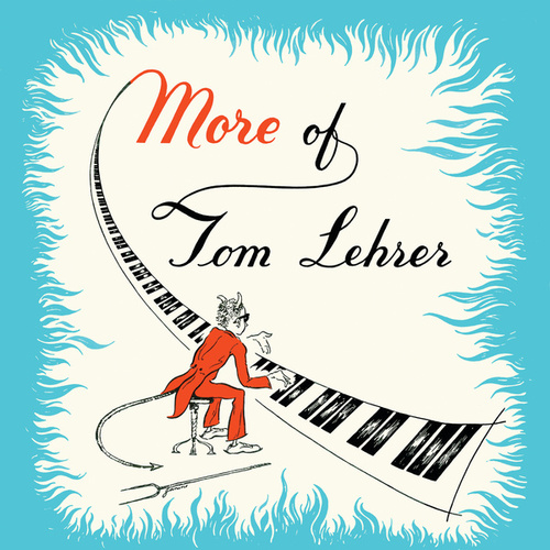 More Of Tom Lehrer by Tom Lehrer