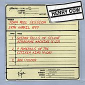 Play & Download John Peel Session (24th April 1973) by Henry Cow | Napster