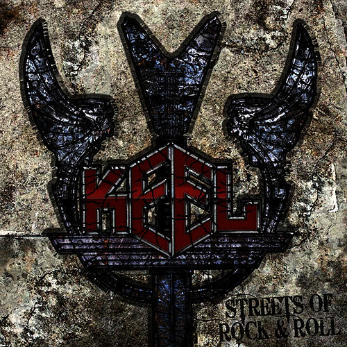 Play & Download Streets Of Rock & Roll by Keel | Napster