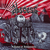 Dawn Of Inhumanity by Abscess