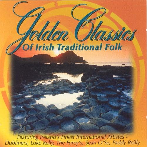 Golden Classics Of Irish Traditional Folk by Various Artists