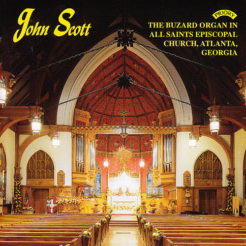 The Buzard Organ of All Saints Episcopal Church, Atlanta, Georgia, USA by John Scott