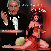 "Play & Download Strictly Belly Dancing Volume 1 by Eddie ""the Sheik"" Kochak 