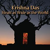 Play & Download Heart As Wide As The World by Krishna Das | Napster