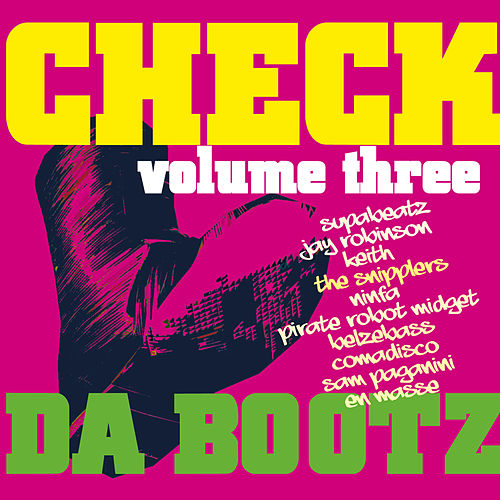 Check Da Bootz, Vol. 3 by Various Artists