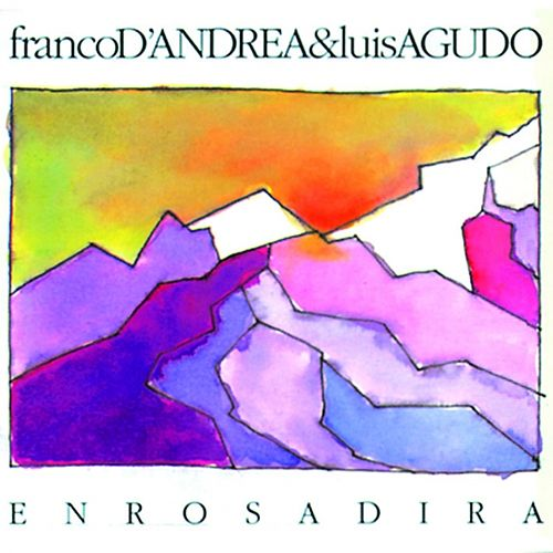Play & Download Enrosadira by Franco D'Andrea | Napster