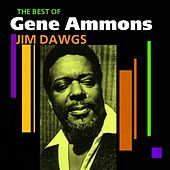 Play & Download Jim Dawgs (Best Of) by Gene Ammons | Napster