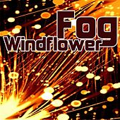 Play & Download Windflower by Fog | Napster