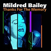 Thanks For The Memory by Mildred Bailey
