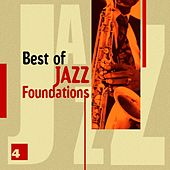 Best of Jazz Foundations Vol. 4 by Various Artists