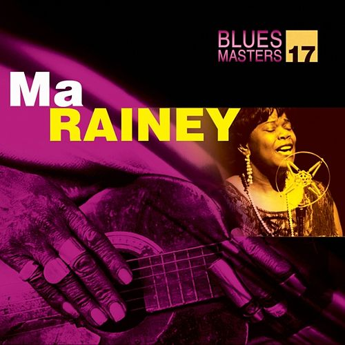 Blues Masters Vol. 17 (Ma Rainey) by Ma Rainey