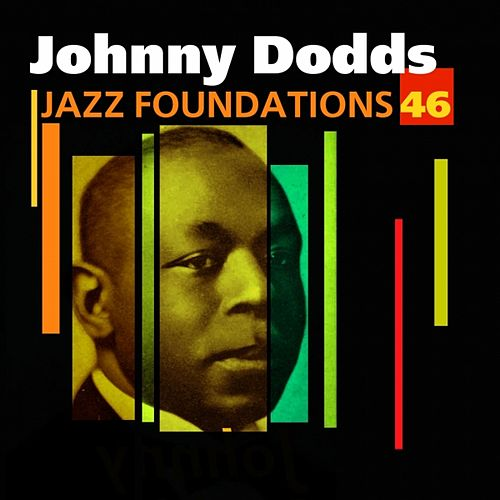 Jazz Foundations Vol. 46 by Johnny Dodds