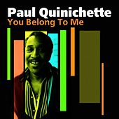 You Belong To Me by Paul Quinichette