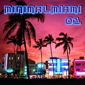 Play & Download MinimalMiami 01 by Various Artists | Napster