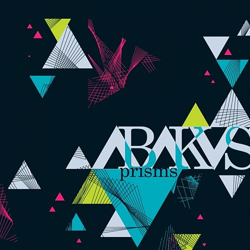 Play & Download Prisms by Abakus | Napster
