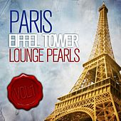 Play & Download Eiffel Tower Lounge Pearls (Chill Out Edition Cafe Paris) by Various Artists | Napster