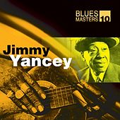 Play & Download Blues Masters Vol. 10 (Jimmy Yancey) by Jimmy Yancey | Napster