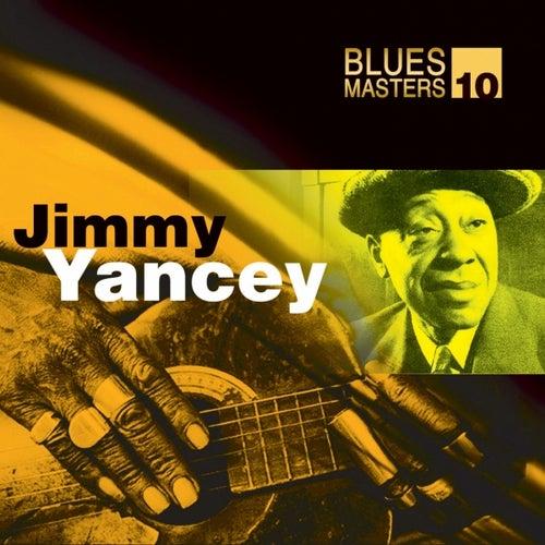 Blues Masters Vol. 10 (Jimmy Yancey) by Jimmy Yancey