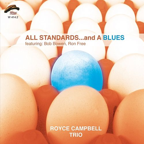 All Standards and a Blues by Royce Campbell Trio