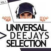 Universal Deejays Selection, Vol. 1 by Various Artists