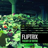 Play & Download Theory of Rhyme by Fliptrix | Napster