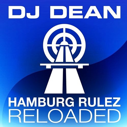Hamburg Rulez Reloaded by DJ Dean