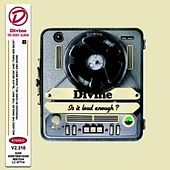 Play & Download Is It Loud Enough ? by Divine | Napster