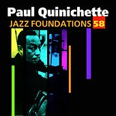 Play & Download Jazz Foundations Vol. 58 by Paul Quinichette | Napster