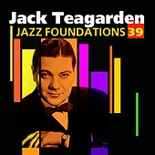 Jazz Foundations Vol. 39 (Jack Teagarden) by Jack Teagarden