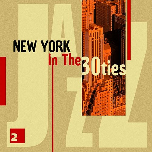Play & Download New York In The 30ties Vol. 2 by Various Artists | Napster